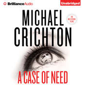 A Case of Need: A Novel, by Michael Crichton, Jeffery Hudson