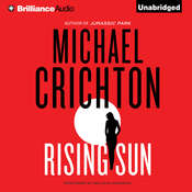 Rising Sun: A Novel, by Michael Crichton