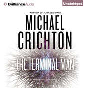 The Terminal Man Audiobook, by Michael Crichton