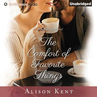The Comfort of Favorite Things Audiobook, by Alison Kent