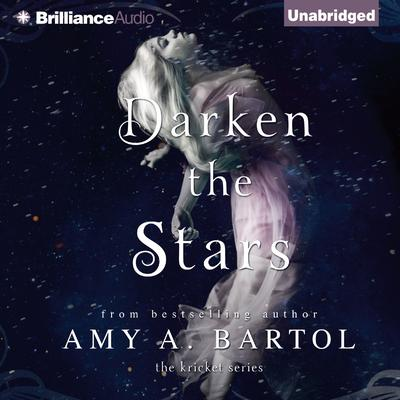 Darken the Stars Audiobook, by Amy A. Bartol