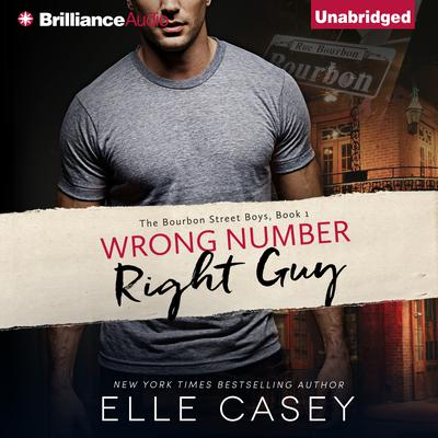 Wrong Number, Right Guy Audiobook, by Elle Casey