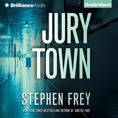 Jury Town Audiobook, by Stephen Frey