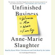 Unfinished Business: Women Men Work Family, by Anne-Marie Slaughter