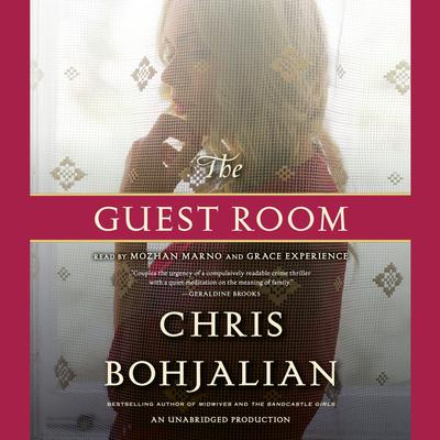 The Guest Room: A Novel Audiobook, by Chris Bohjalian