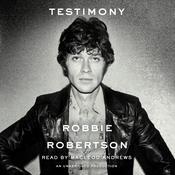Testimony, by Robbie Robertson