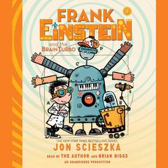 Frank Einstein and the BrainTurbo Audiobook, by Jon Scieszka