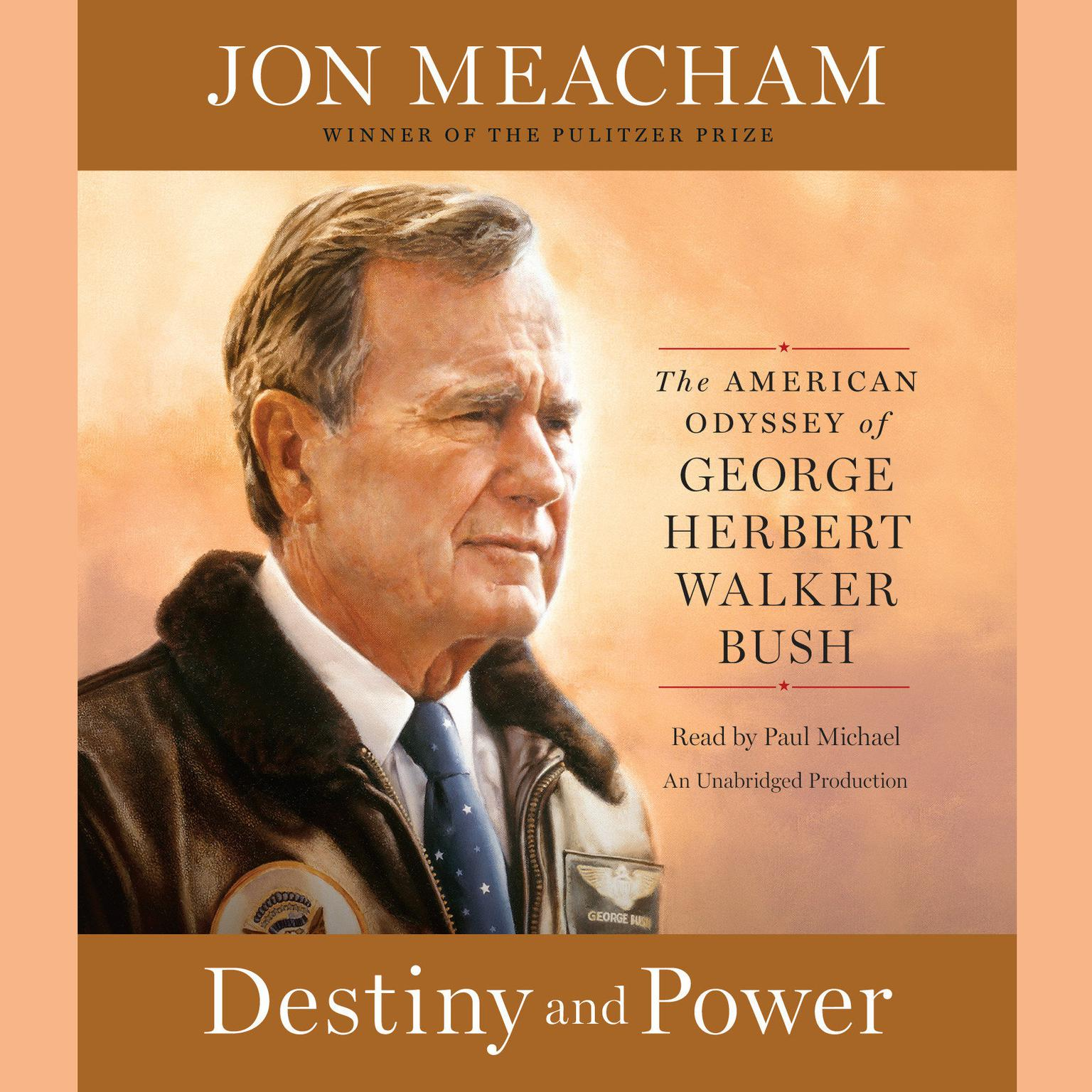 Printable Destiny and Power: The American Odyssey of George Herbert Walker Bush Audiobook Cover Art