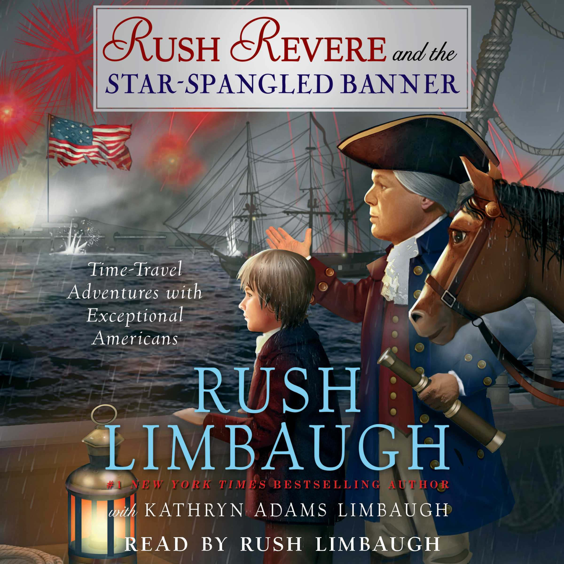 Printable Rush Revere and the Star-Spangled Banner: Time-Travel Adventures with Exceptional Americans Audiobook Cover Art