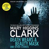 Death Wears a Beauty Mask and Other Stories, by Mary Higgins Clark, Robert Petkoff