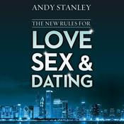 The New Rules for Love, Sex, and Dating, by Andy Stanley