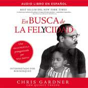 En busca de la felycidad (Pursuit of Happyness - Spanish Edition) Audiobook, by Chris Gardner