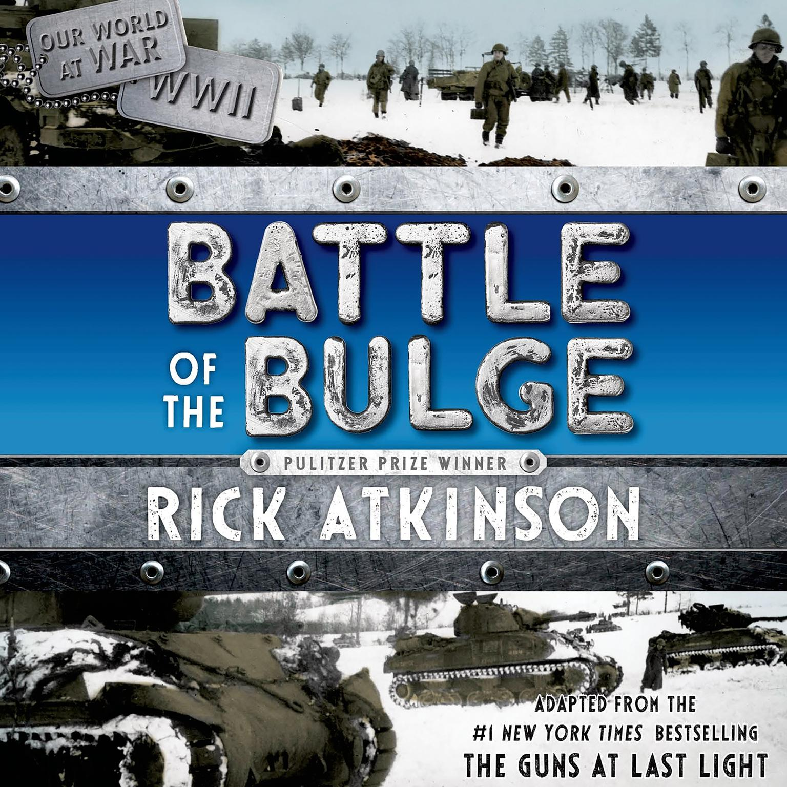 Printable The Battle of the Bulge: The Young Readers Adaptation Audiobook Cover Art
