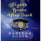Eighth Grave after Dark, by Darynda Jones