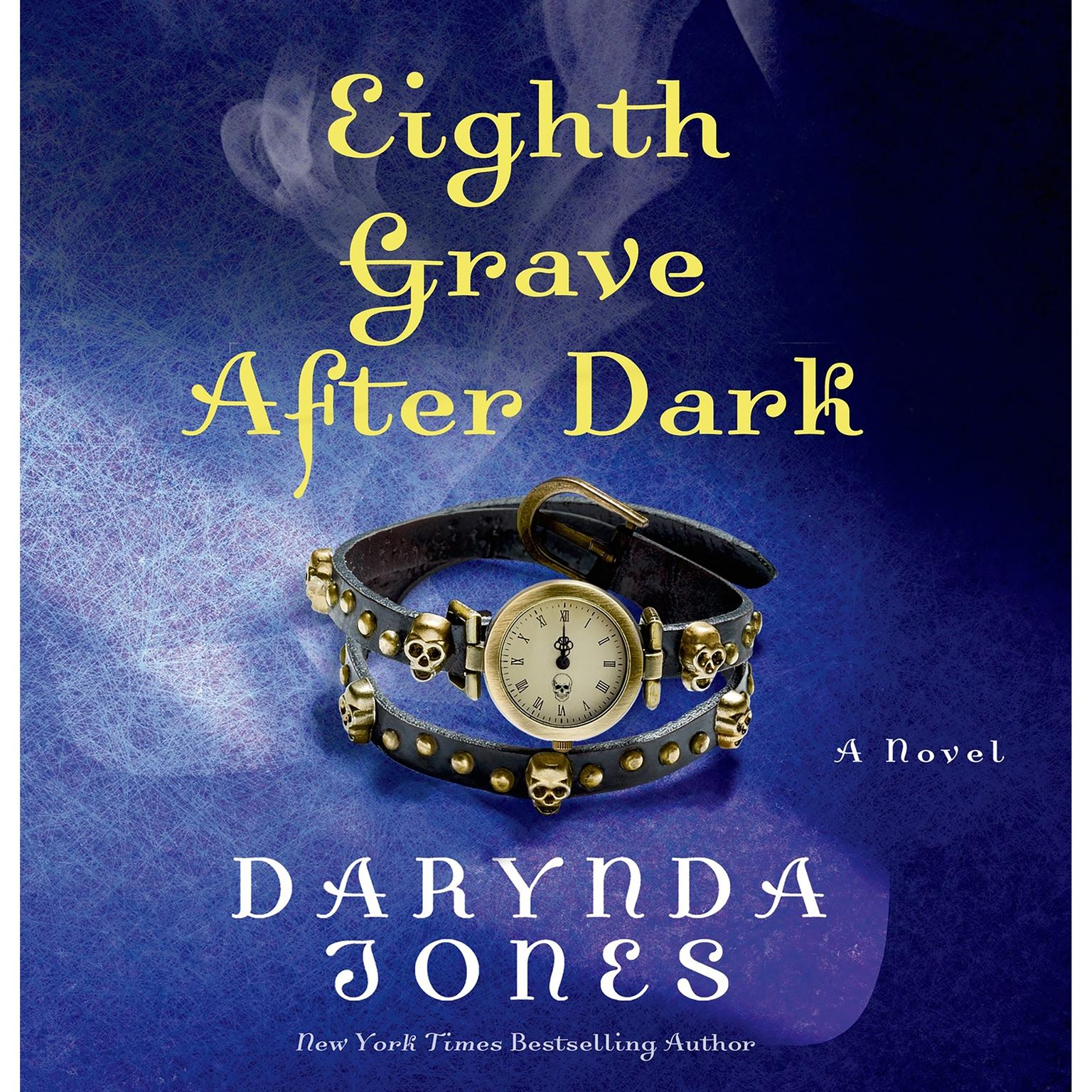 Printable Eighth Grave After Dark: A Novel Audiobook Cover Art