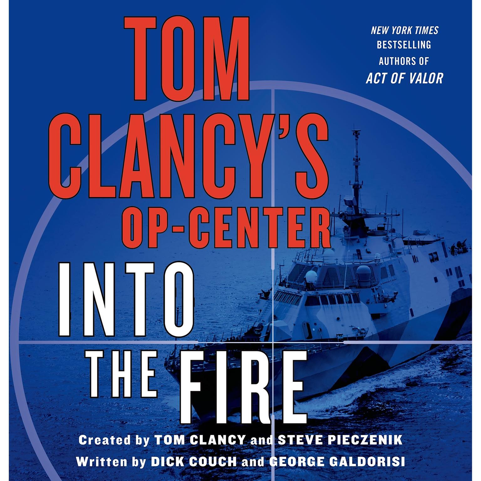 Printable Tom Clancy's Op-Center: Into the Fire: A Novel Audiobook Cover Art