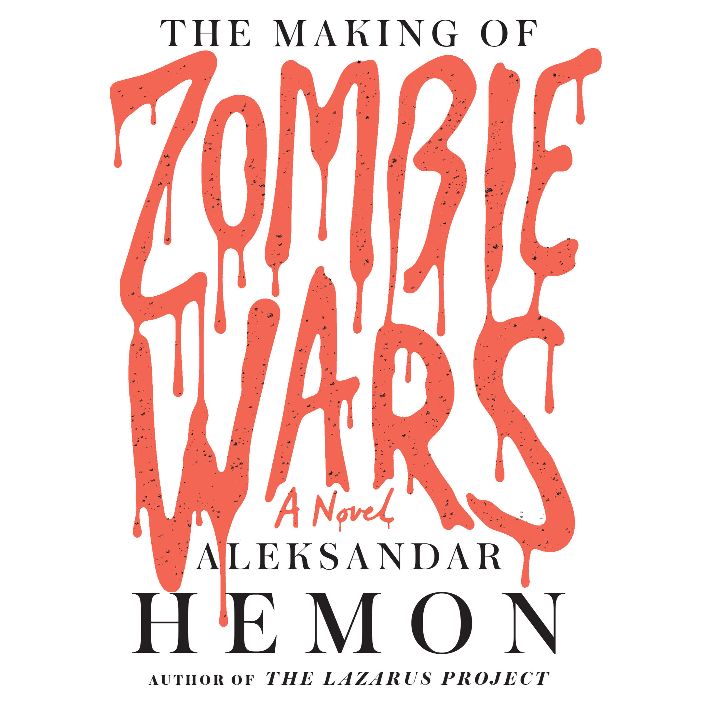 Printable The Making of Zombie Wars: A Novel Audiobook Cover Art
