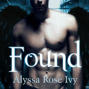 Found: Book Three of the Crescent Chronicles, by Alyssa Rose Ivy