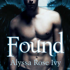 Found: Book Three of the Crescent Chronicles Audiobook, by Alyssa Rose Ivy