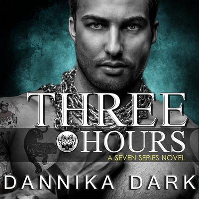 Three Hours Audiobook, by Dannika Dark
