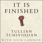 It Is Finished: 365 Days of Good News, by Tullian Tchividjian