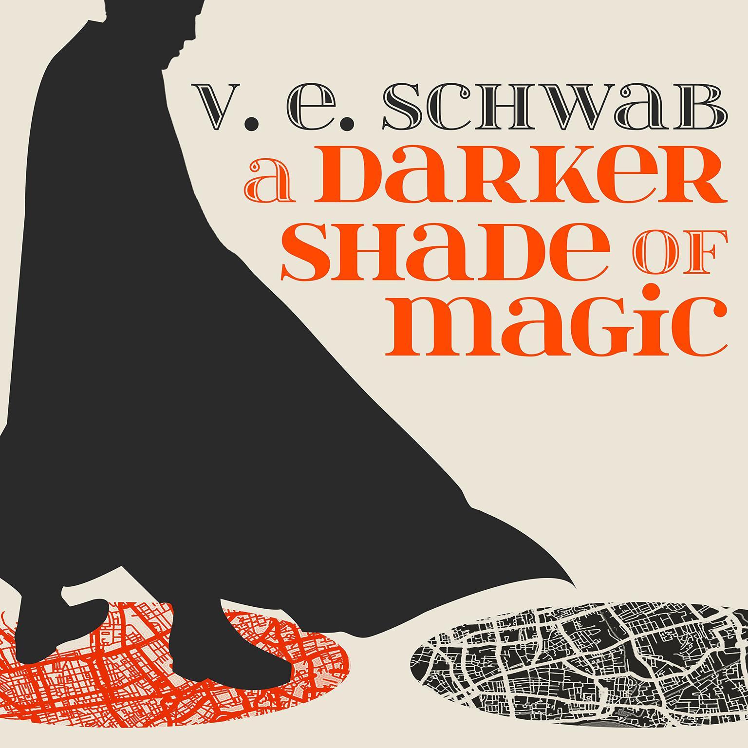 A Darker Shade of Magic Audiobook, by V. E. Schwab