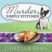 Murder, Simply Stitched Audiobook, by Isabella Alan