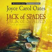 Jack of Spades: A Tale of Suspense Audiobook, by Joyce Carol Oates