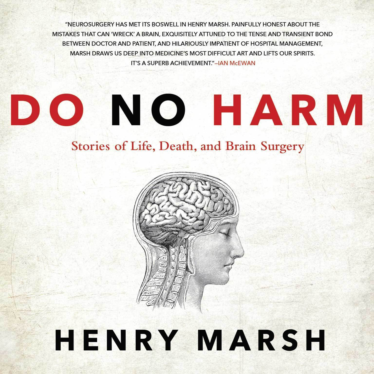 Printable Do No Harm: Stories of Life, Death, and Brain Surgery Audiobook Cover Art