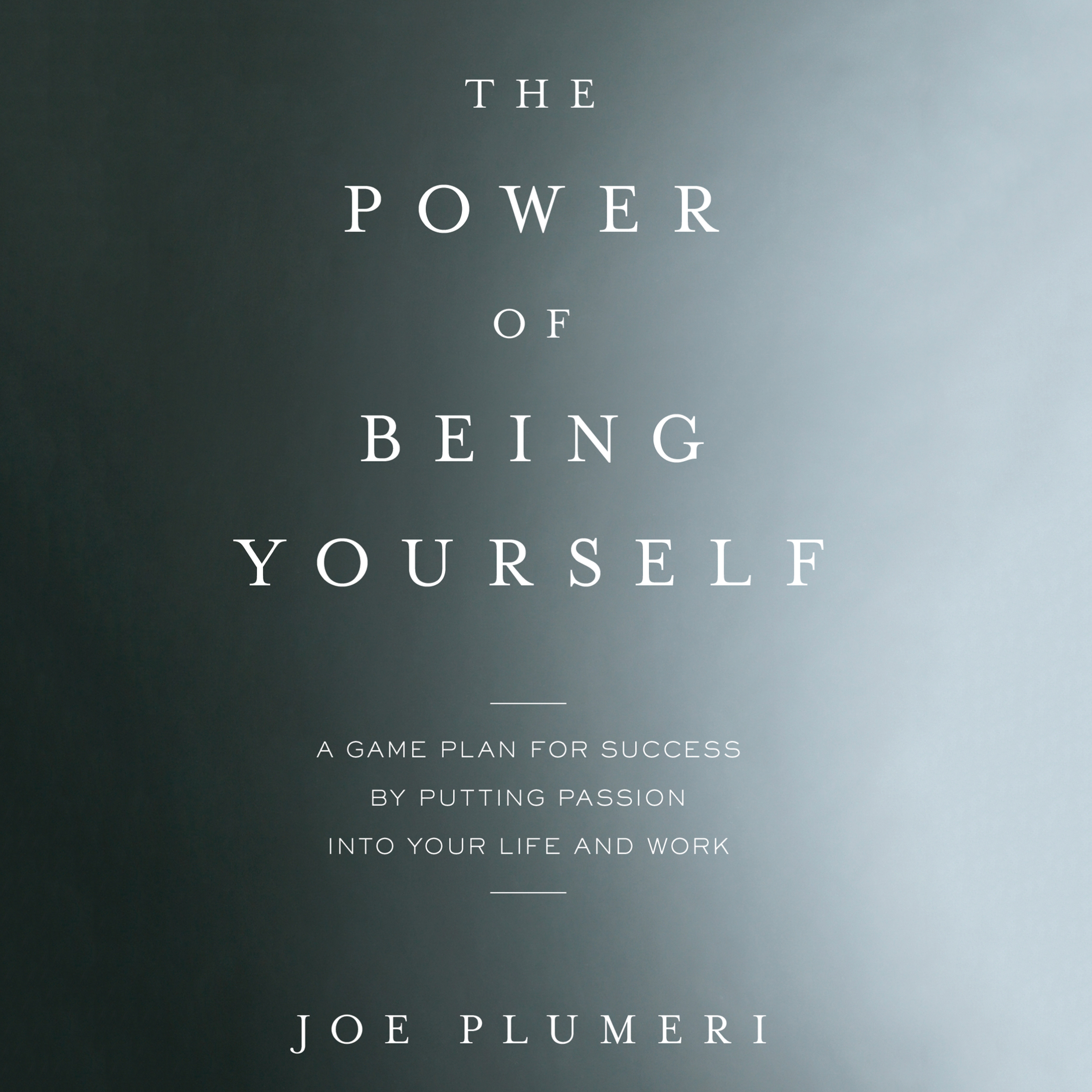 Printable The Power of Being Yourself: A Game Plan for Success by Putting Passion into Your Life and Work Audiobook Cover Art