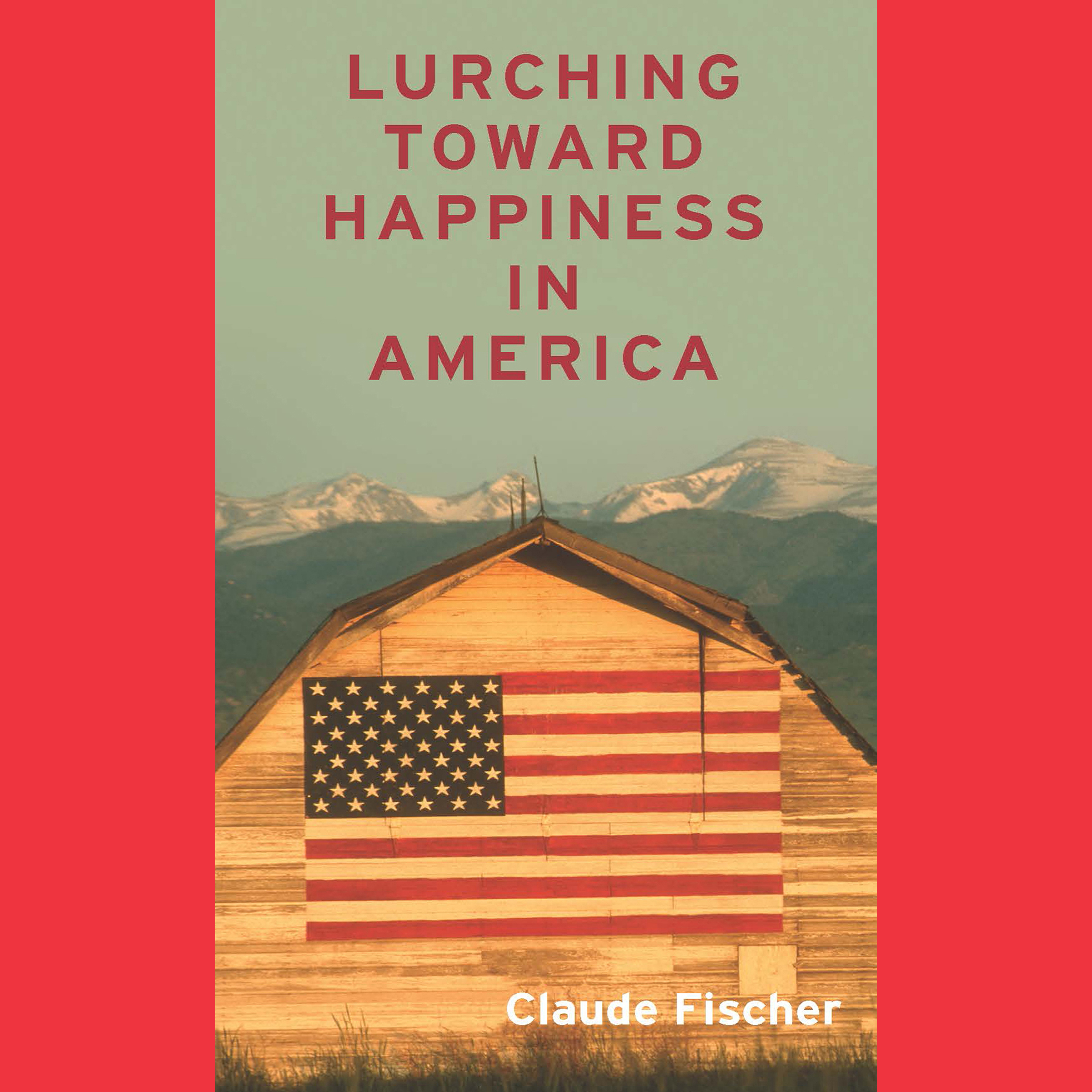 Printable Lurching toward Happiness in America Audiobook Cover Art