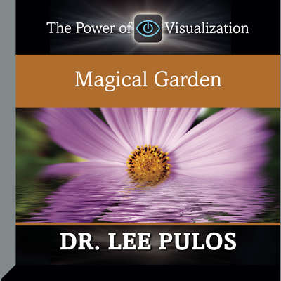 Magical Garden Audiobook, by Lee Pulos