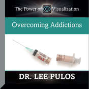 Overcoming Addictions Audiobook, by Lee Pulos