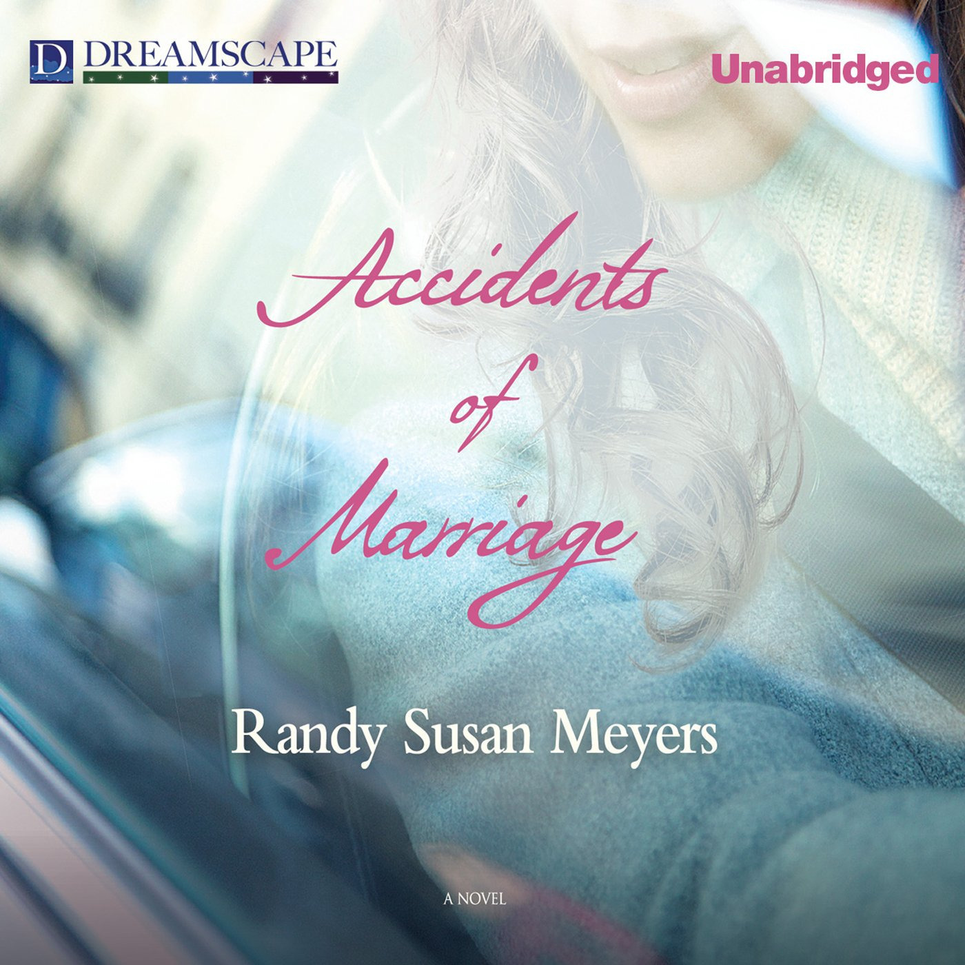 Printable Accidents of Marriage Audiobook Cover Art