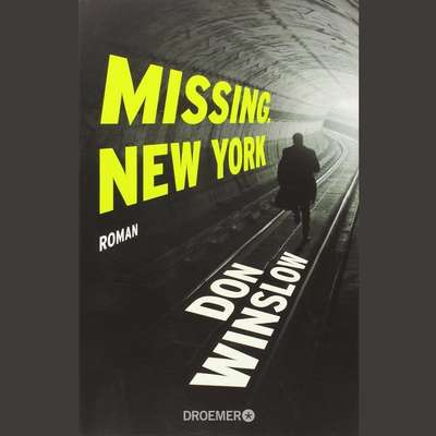 Missing: New York Audiobook, by Don Winslow