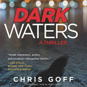 Dark Waters: A Thriller, by Chris Goff