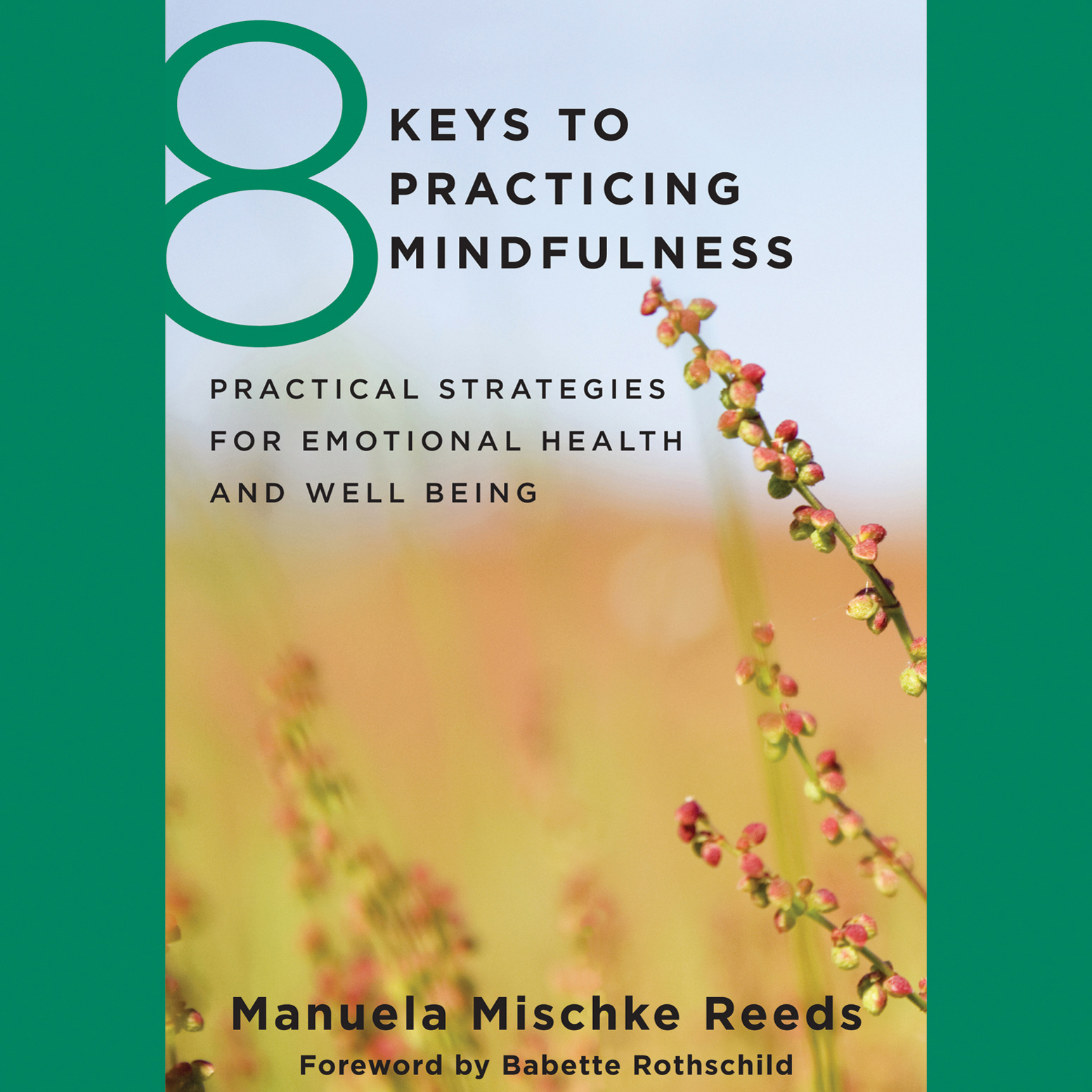 Printable 8 Keys to Practicing Mindfulness: Practical Strategies for Emotional Health and Well-Being Audiobook Cover Art