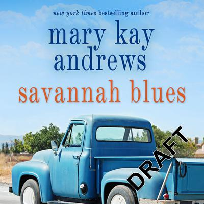 Savannah Blues Audiobook, by Mary Kay Andrews
