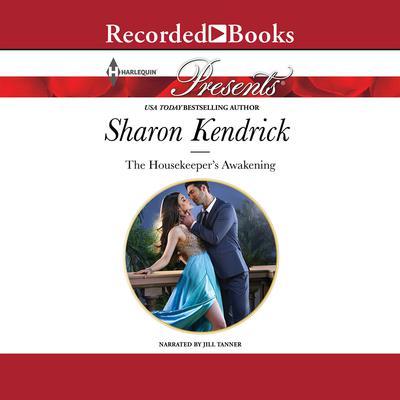 The Housekeeper's Awakening Audiobook, by Sharon Kendrick