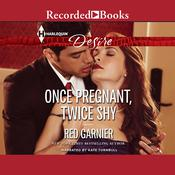 Once Pregnant, Twice Shy Audiobook, by Red Garnier