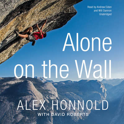 Alone on the Wall Audiobook, by Alex Honnold