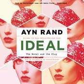 Ideal: The Novel and the Play Audiobook, by Ayn Rand