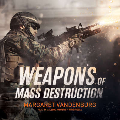 Weapons of Mass Destruction Audiobook, by Margaret Vandenburg