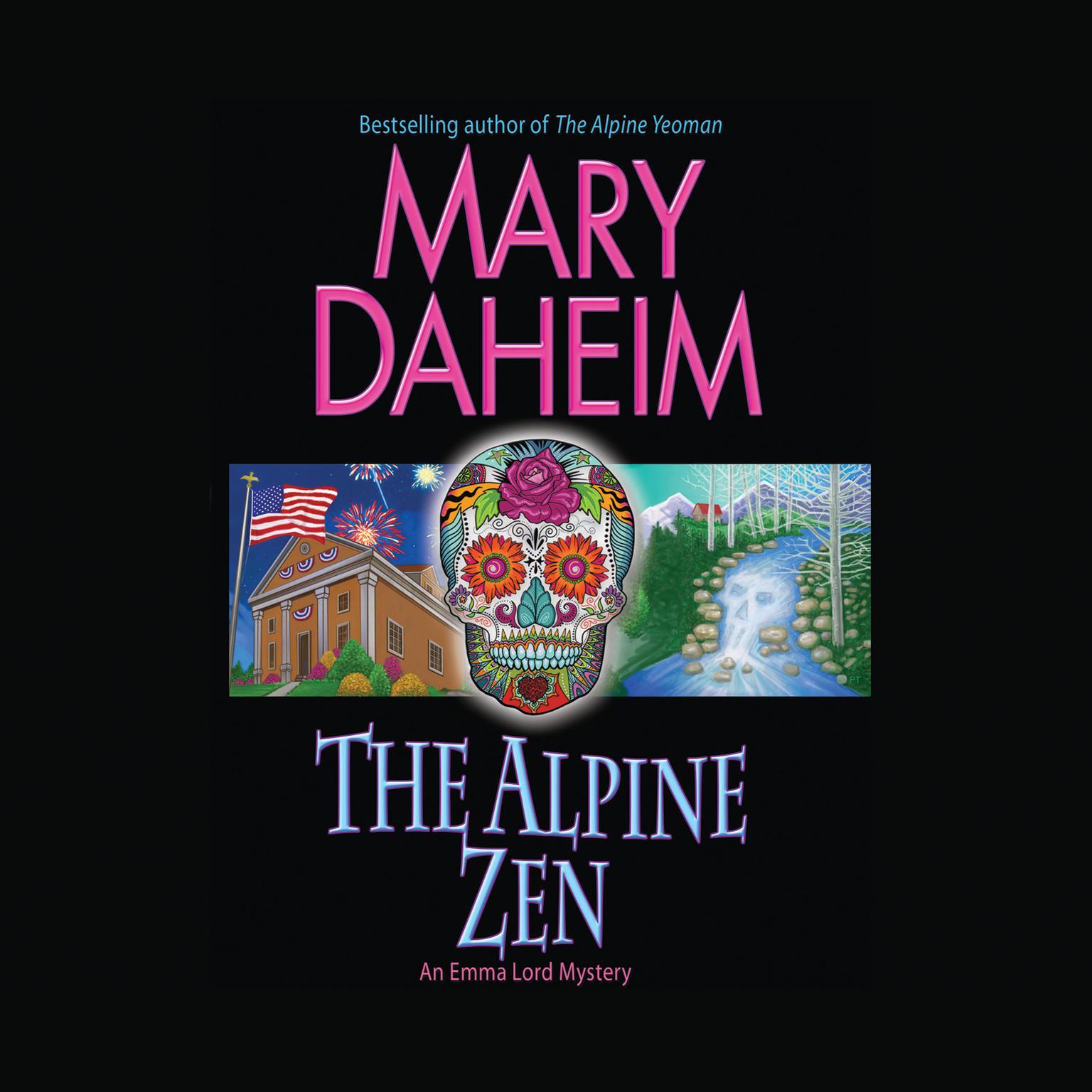 The Alpine Zen: An Emma Lord Mystery Audiobook, by Mary Daheim