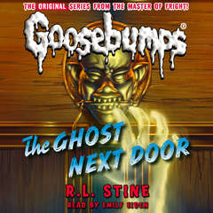 The Ghost Next Door Audiobook, by R. L. Stine