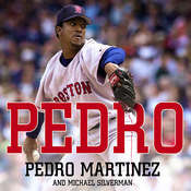 Pedro Audiobook, by Pedro Martinez, Michael Silverman