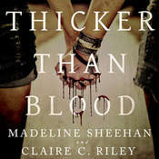 Thicker Than Blood Audiobook, by Claire C. Riley