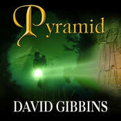 Pyramid: A Novel, by David Gibbins