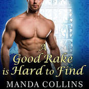 A Good Rake Is Hard to Find, by Manda Collins