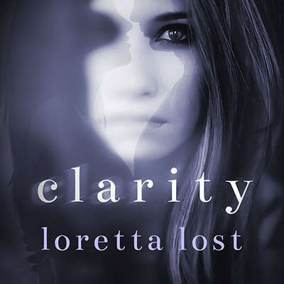 Clarity Audiobook, by Loretta Lost